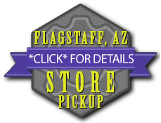 Store Pickup in Flagstaff Arizona Now Available